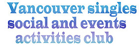 Vancouver singles social events and activities club